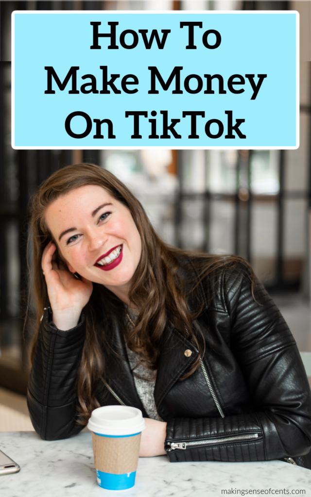 how to make money on TikTok