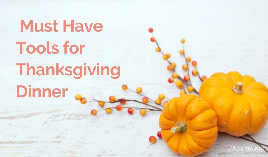 Tools for cooking Thanksgiving Dinner | Thanksgiving dinner | Kitchen tools